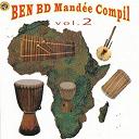 Djeneba Dasso Kouyate / Fode Doumbia Moussola / Karounka Sacko / Koumba Tounkara / M'baou Tounkara / Missouba / Oumou Sangare / Paye Camara / Vieux Kante - Ben bd mandée compil, vol. 2