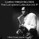 Lester Young / Miles Davis - Charlie parker records: the complete collection, vol. 15
