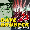 Dave Brubeck / Dave Brubeck Quartett - 23 dave brubeck finest style (and dave brubeck quartett)