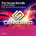 The House Bandits - Lost in music