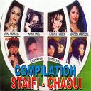 Chaba Yamina / Hassiba Amrouche / Karima S'ghira / Radia Manal / Trio Hassna Karima S'ghira Mania Amal - Staifi chaoui (compilation)