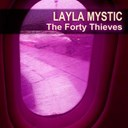 Layla Mystic - The forty thieves