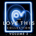 Aletia Bourne / Deuce / Dj Scott / Girls At Play / Heidi Range / John Alford / Mary Griffin / Mobius Loop / Mvp / Newton / Nick Morris / Nicki French / Norma Lewis / Sally Anne Marsh / Scooch / Sexton / Shuga / Tatjana - The love this collection, vol. 2 (bonus tracks)