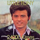 Little Tony - 24,000 kisses