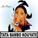 Tata Bambo Kouyaté - Aou bogna