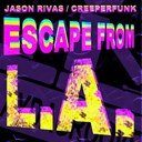 Creeperfunk / Jason Rivas - Escape from l.a.