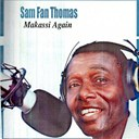Sam Fan Thomas - Makassi again (makossa)