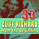 Cliff Richard - 33 cliff richard (from the beginning)