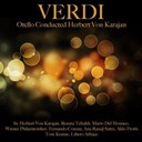 Herbert Von Karajan / Wiener Philharmoniker - Verdi: otello conducted by herbert von karajan