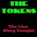 The Tokens - The tokens: the lion sleeps tonight