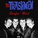 The Trashmen - The trashmen: surfin' bird