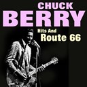 Chuck Berry - Chuck berry hits and route 66