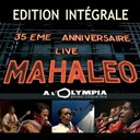 Mahaleo - Live à l'olympia (edition integrale)