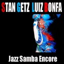 Luiz Bonf&aacute; / Stan Getz - Jazz samba encore (feat. antonio carlos jobim, maria toledo)
