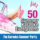 A. Summa / Gynmusic Studios / Leopard Powered / Marcelo Britto / Mixage / Police Gang / Studio Sound Group / The Summer Singers - 50 summer karaoke evergreens, vol. 1 (the karaoke summer party)