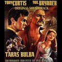 Franz Waxman - Taras bulba (original soundtrack theme from &quot;taras bulba&quot;)