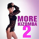 Aycee Jordan / Elizio / Kaysha / Myriiam / Vanda May - More kizomba 2