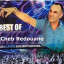 Cheb Redouane - Best of cheb redouane en live exceptionnel (live)