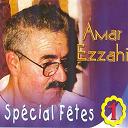 Amar Ezzahi - Spécial fêtes, vol. 1 (58 minutes de chaâbi algérois)