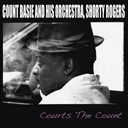 Count Basie / Shorty Rogers - Courts the count