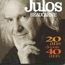 Julos Beaucarne - 20 ans depuis 40 ans