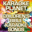 A-Type Player - Children's bible karaoke songs (karaoke version)