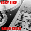 Barney Kessel - Easy like