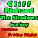 Cliff Richard - The shadows great songs - mambo friday night (original artist original songs)