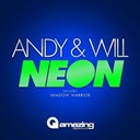 Andy / Will - Neon