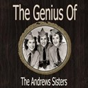The Andrews Sisters - The genius of the andrews sisters