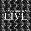 James Brown - James brown live