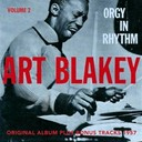 Art Blakey - Orgy in rhythm, vol. 2 (original album plus bonus tracks 1957)