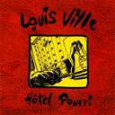 Louis Ville - Hôtel pourri (remastered)