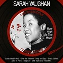 Sarah Vaughan - How high is the moon (les éternels, classic songs)