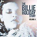 Billie Holiday - The billie holiday story, vol. 4