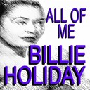 Billie Holiday - All of me (original artist original songs)