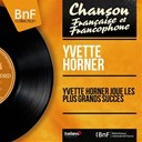 Yvette Horner - Yvette horner joue les plus grands succès (mono version)