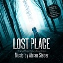 Adrian Sieber / Bonobo / Dog Almond / Prinz Pi / Sido - Lost place ost
