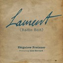 Zbigniew Preisner - Lament (feat. lisa gerrard) (radio edit)