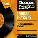 Georges Brassens - Les trompettes de la renommée (mono version)