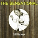 Bill Haley - The sensational bill haley