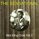 Nat King Cole - The sensational nat king cole vol 02