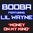 Booba - Money on my mind (feat. lil wayne)
