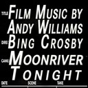 Andy Williams / Bing Crosby - Moonriver  tonight