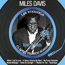 Miles Davis - Best ballads (les éternels - classic french songs)