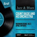Count Basie - Norman granz jazz: april in paris (mono version)