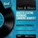 Dakota Staton / Normans Simmons Quartet - Dakota at storyville (live, mono version)