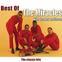 Smokey Robinson / The Miracles - Best of the miracles & smokey robinson (the classic hits)