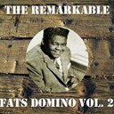 Fats Domino - The remarkable fats domino, vol. 2