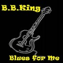B.b. King - Blues for me
